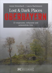 Lost & Dark Places Oberbayern - Cover