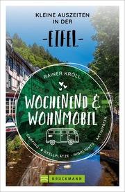 Wochenend und Wohnmobil - Kleine Auszeiten in der Eifel - Cover