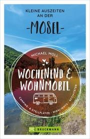 Wochenend und Wohnmobil - Kleine Auszeiten an der Mosel - Cover