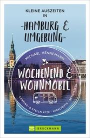 Wochenend und Wohnmobil - Kleine Auszeiten in Hamburg & Umgebung - Cover