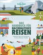 Das Handbuch für nachhaltiges Reisen