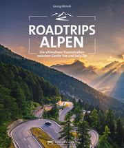 Roadtrips Alpen