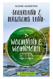 Wochenend und Wohnmobil - Kleine Auszeiten Sauerland & Bergisches Land