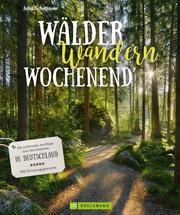 Wälder, Wandern, Wochenend'