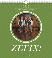 Zefix! Wandkalender 2022