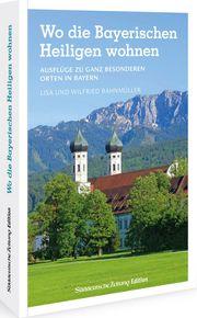 Wo die Bayerischen Heiligen wohnen