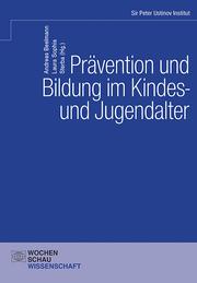 Prävention und Bildung im Kindes- und Jugendalter