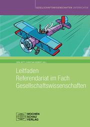 Leitfaden Referendariat im Fach Gesellschaftswissenschaften