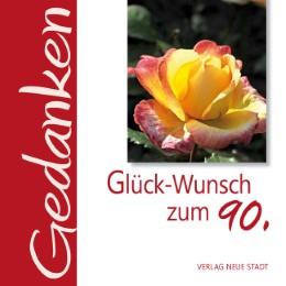 Glück-Wunsch zum 90. - Cover
