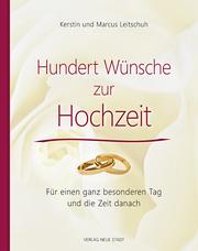 Hundert Wünsche zur Hochzeit