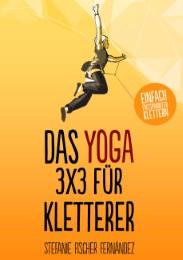 Das Yoga 3x3 für Kletterer