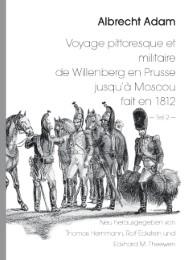 Voyage pittoresque et militaire de Willenberg en Prusse jusqu'à Moscou fait en 1812 - Teil 2