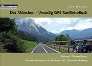 Das München - Venedig GPS RadReiseBuch
