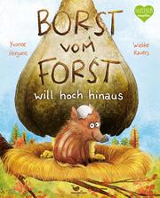 Borst vom Forst will hoch hinaus