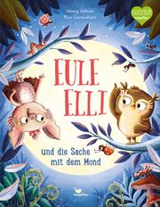 Eule Elli und die Sache mit dem Mond