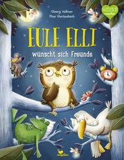Eule Elli wünscht sich Freunde - Cover