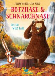 Rotzhase & Schnarchnase - Das Tal wird kahl