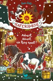 Die Haferhorde - Advent, Advent, ein Pony rennt!