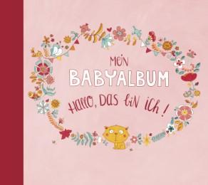 Mein Babyalbum: Hallo, das bin ich!