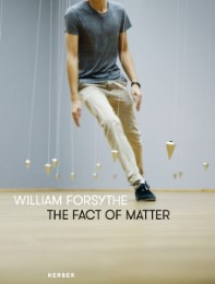 William Forsythe - The Fact of Matter