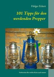 101 Tipps für den werdenden Prepper
