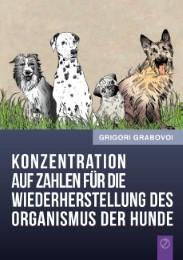 'Konzentration auf Zahlen für die Wiederherstellung des Organismus der Hunde'