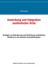 Anwerbung und Integration ausländischer Ärzte
