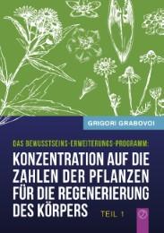Konzentration auf die Zahlen der Pflanzen für die Regenerierung des Körpers 1