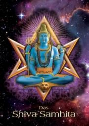 Das Shiva Samhita