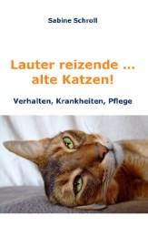 Lauter reizende...alte Katzen!