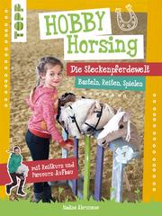 Hobby Horsing. Die Steckenpferdewelt