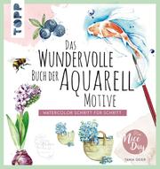 Das wundervolle Buch der Aquarell-Motive