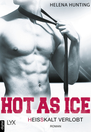 Hot as Ice - Heißkalt verlobt