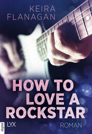 How to Love a Rockstar