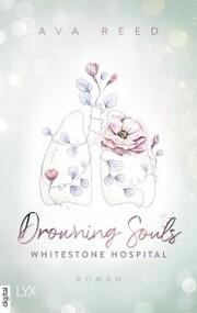 Whitestone Hospital - Drowning Souls
