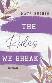 The Rules We Break