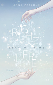 Right Here (Stay With Me)