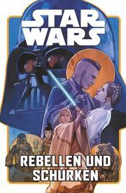 Star Wars - Rebellen und Schurken