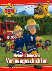 Feuerwehrmann Sam - Meine schönsten Vorlesegeschichten