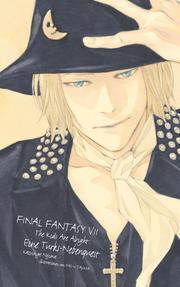 Final Fantasy VII: The Kids are alright - Eine Turks-Nebenquest - Roman zum Videogame