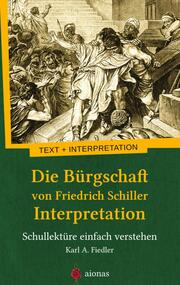 Die Bürgschaft von Friedrich Schiller. Interpretation