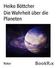 Die Wahrheit über die Planeten