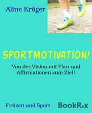 Sportmotivation!