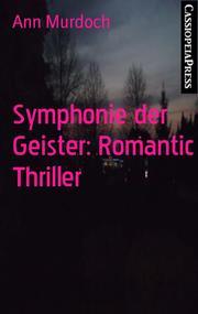 Symphonie der Geister: Romantic Thriller