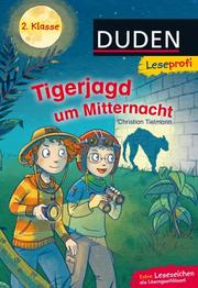 Duden Leseprofi - Tigerjagd um Mitternacht