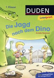 Duden Leseprofi - Die Jagd nach dem Dino