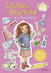 Liliane Susewind - Das Mitmachbuch