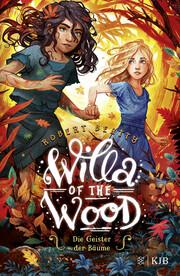 Willa of the Wood 2 - Die Geister der Bäume - Cover