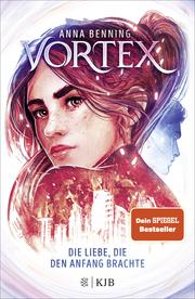 Vortex - Die Liebe, die den Anfang brachte - Cover