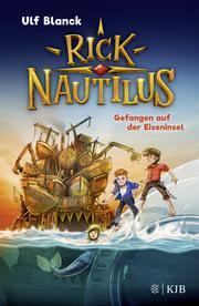 Rick Nautilus 2 - Gefangen auf der Eiseninsel
